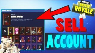 How To Sell Fortnite Account For Money (Working) – Fortnite Battle Royale
